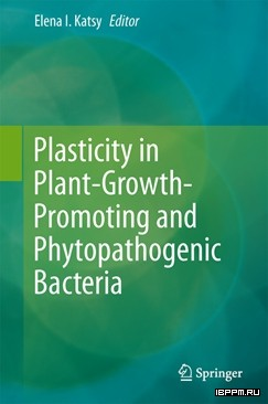 Plasticity in Plant-Growth-Promoting and Phytopathogenic Bacteria
